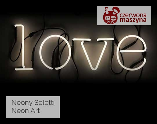 Neony Seletti Neon Art
