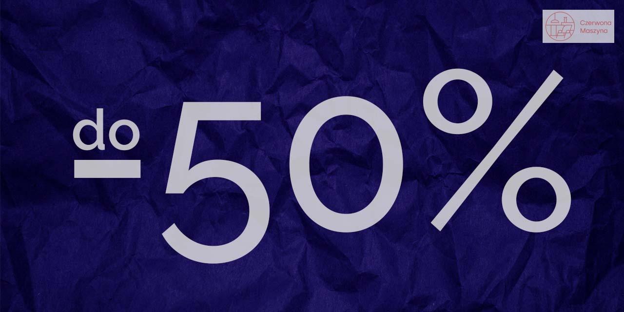 Final Sale. Rabaty do -50%